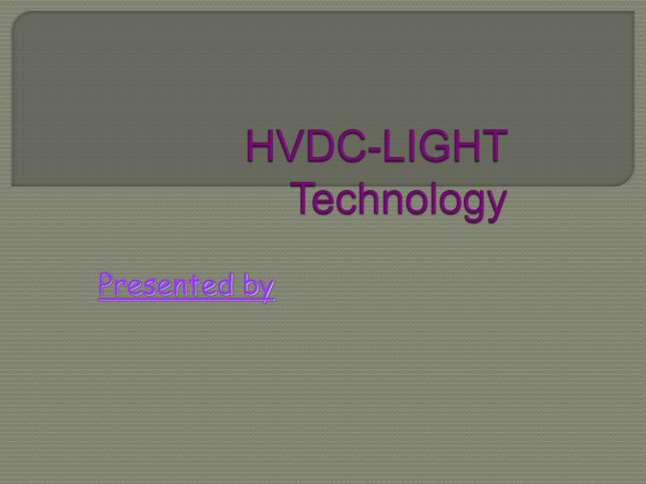 Hvdc light technology