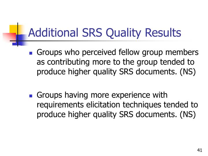 Additional SRS Quality Results