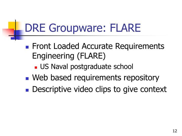 DRE Groupware: FLARE