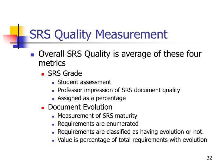 SRS Quality Measurement