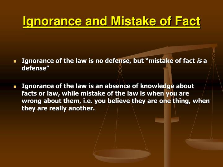 Ignorance and Mistake of Fact