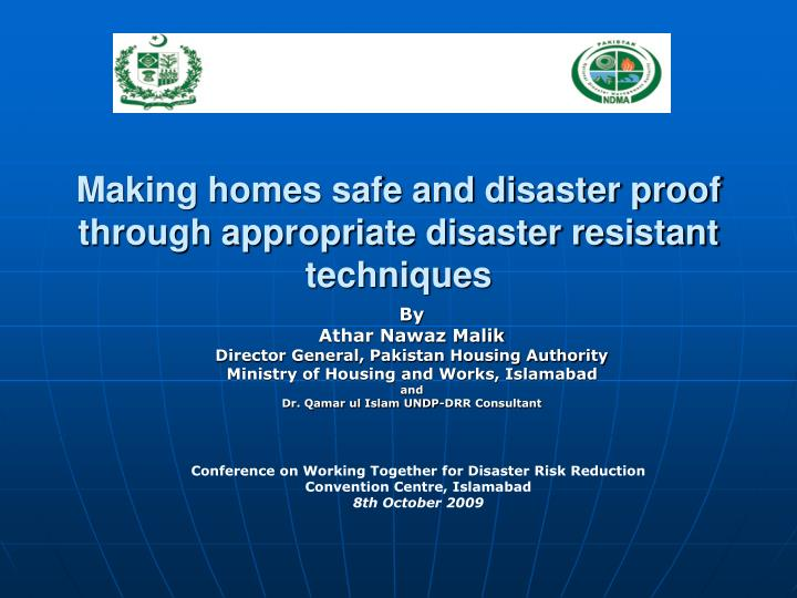 making homes safe and disaster proof through appropriate disaster resistant techniques n.