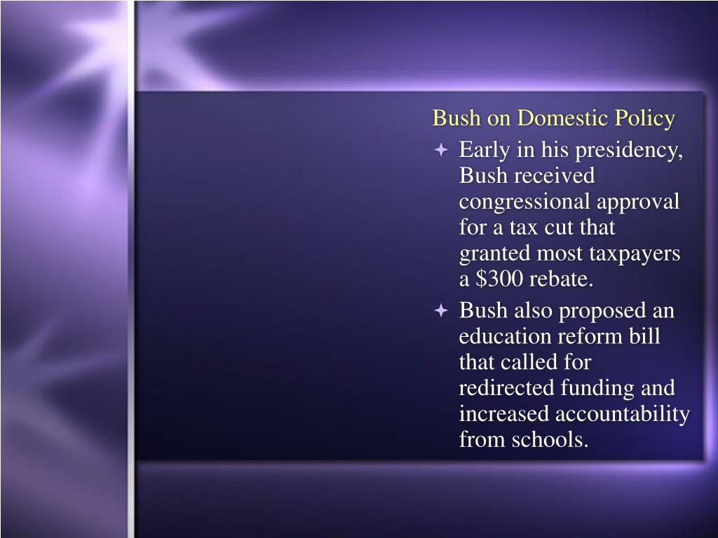 Bush on Domestic Policy