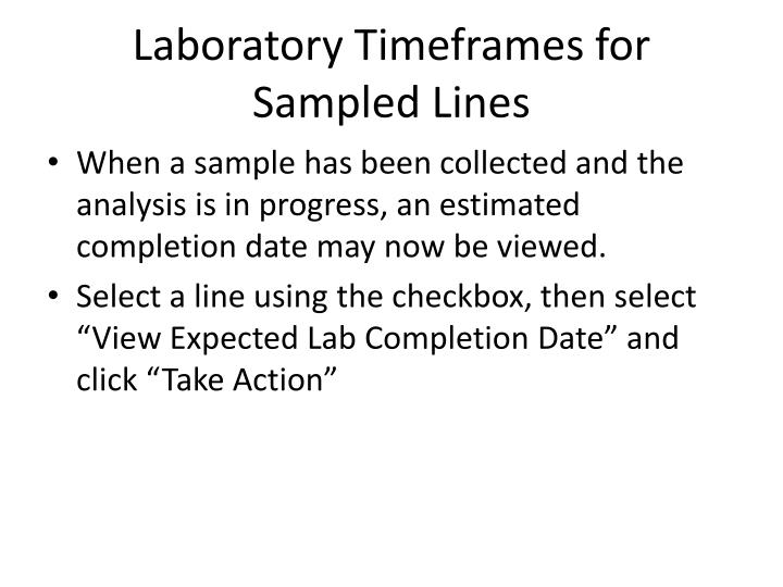 Laboratory Timeframes for Sampled Lines