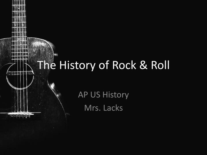 the history of rock roll n.
