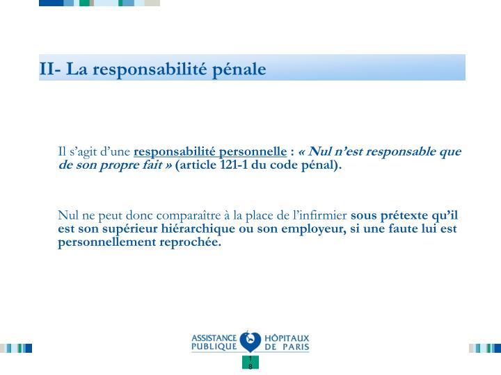 II- La responsabilité pénale