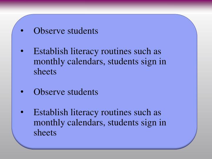 Observe students