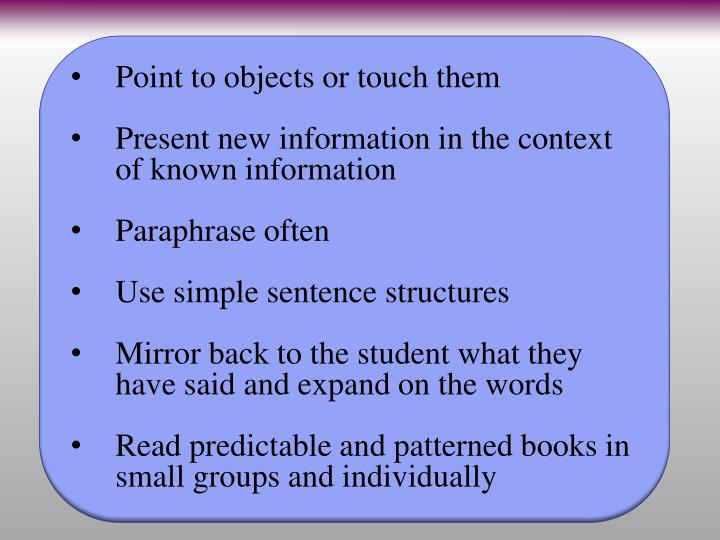 Point to objects or touch them