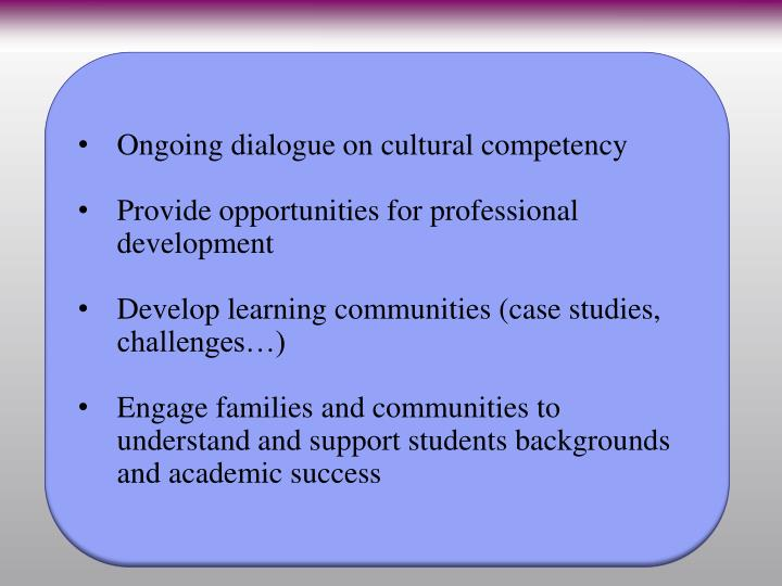 Ongoing dialogue on cultural competency
