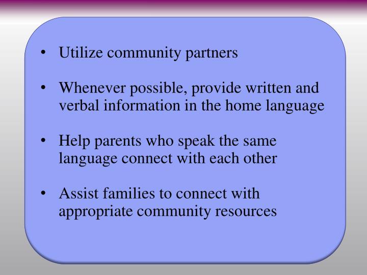 Utilize community partners
