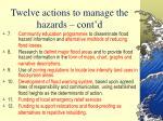 twelve actions to manage the hazards cont d