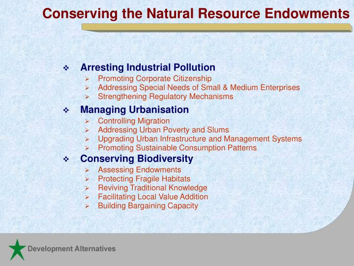 Conserving the Natural Resource Endowments
