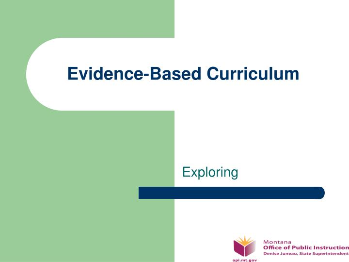 Evidence based curriculum