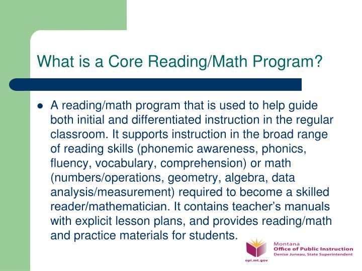 What is a Core Reading/Math Program?