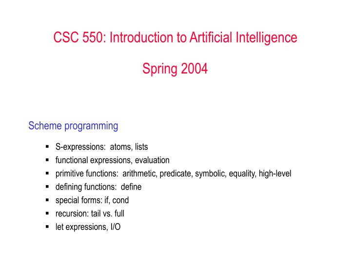 csc 550 introduction to artificial intelligence spring 2004 n.