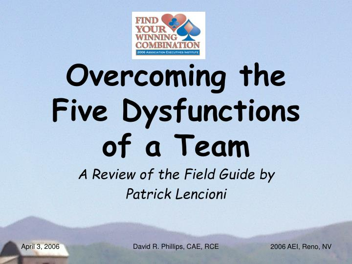 4 mat review overcoming the five dysfunctions of a team field guide Overcoming the five dysfunctions of a team: a field guide in overcoming the five dysfunctions of a team: a field guide , best-selling author patrick lencioni offers more specific, practical guidance for overcoming the five dysfunctions—using tools, exercises, assessments and real-world examples.