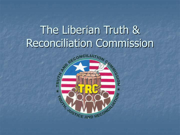 the liberian truth reconciliation commission n.