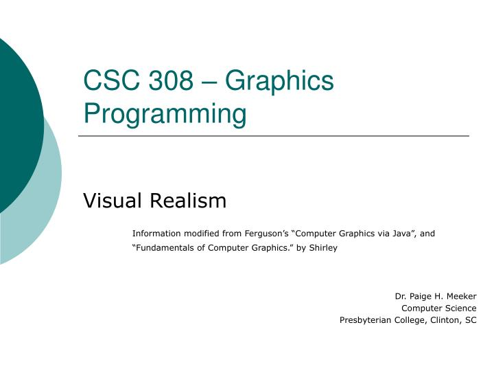 csc 308 graphics programming n.