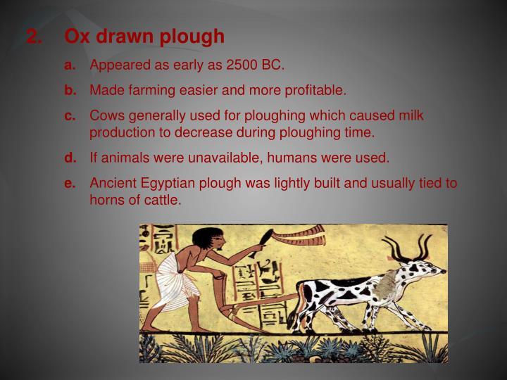2.Ox drawn plough