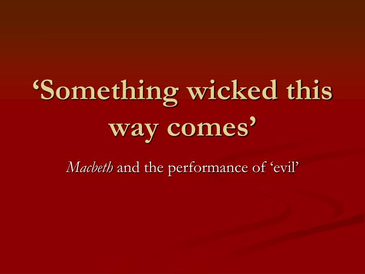 something wicked this way comes n.