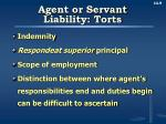 agent or servant liability torts