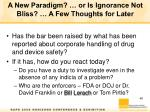 a new paradigm or is ignorance not bliss a few thoughts for later