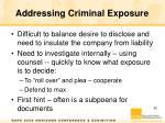 addressing criminal exposure