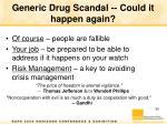 generic drug scandal could it happen again