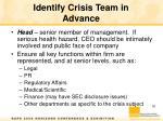 identify crisis team in advance