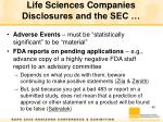 life sciences companies disclosures and the sec2