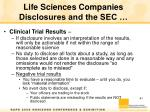 life sciences companies disclosures and the sec3