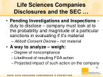 life sciences companies disclosures and the sec4