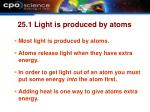 25 1 light is produced by atoms