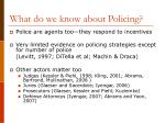 what do we know about policing