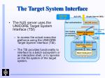 the target system interface