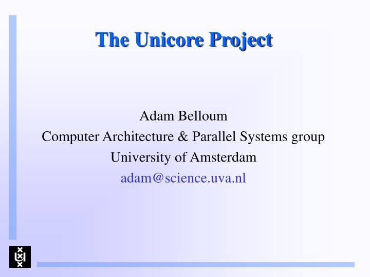 the unicore project n.