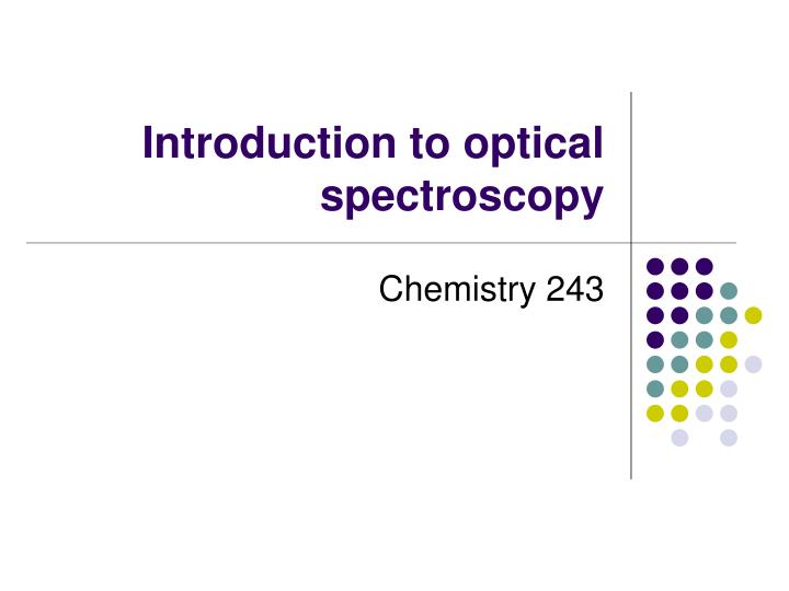 introduction to optical spectroscopy n.