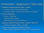 anamnesis diagnosis in faith area