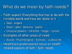 what do we mean by faith needs