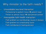 why minister to the faith needs