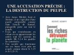 une accusation pr cise la destruction du peuple