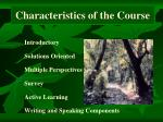 characteristics of the course