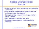 special characteristics people