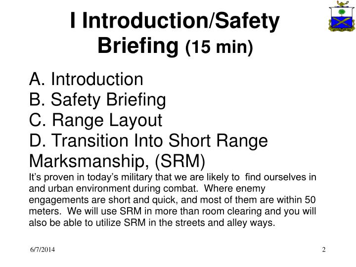 I introduction safety briefing 15 min