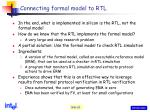 connecting formal model to rtl