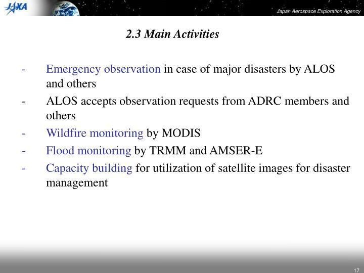 2.3 Main Activities