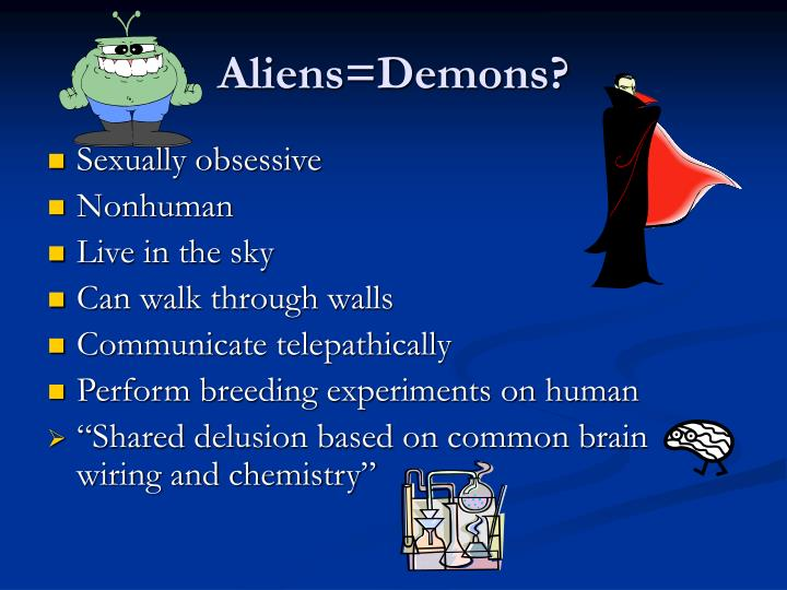 Aliens=Demons?