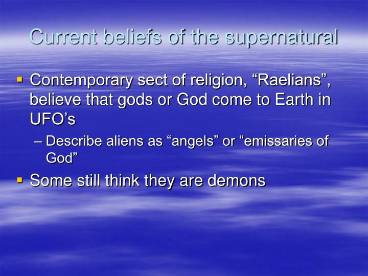 Current beliefs of the supernatural