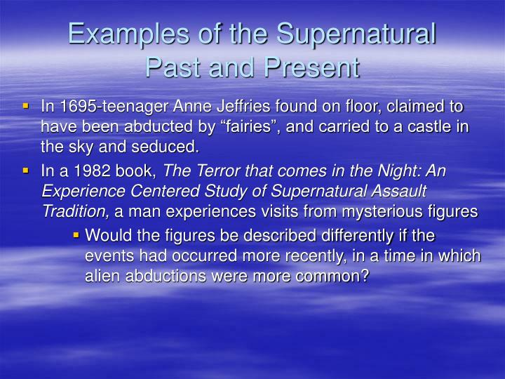 Examples of the Supernatural