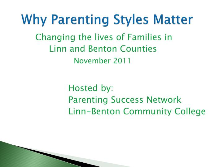why p arenting styles matter n.